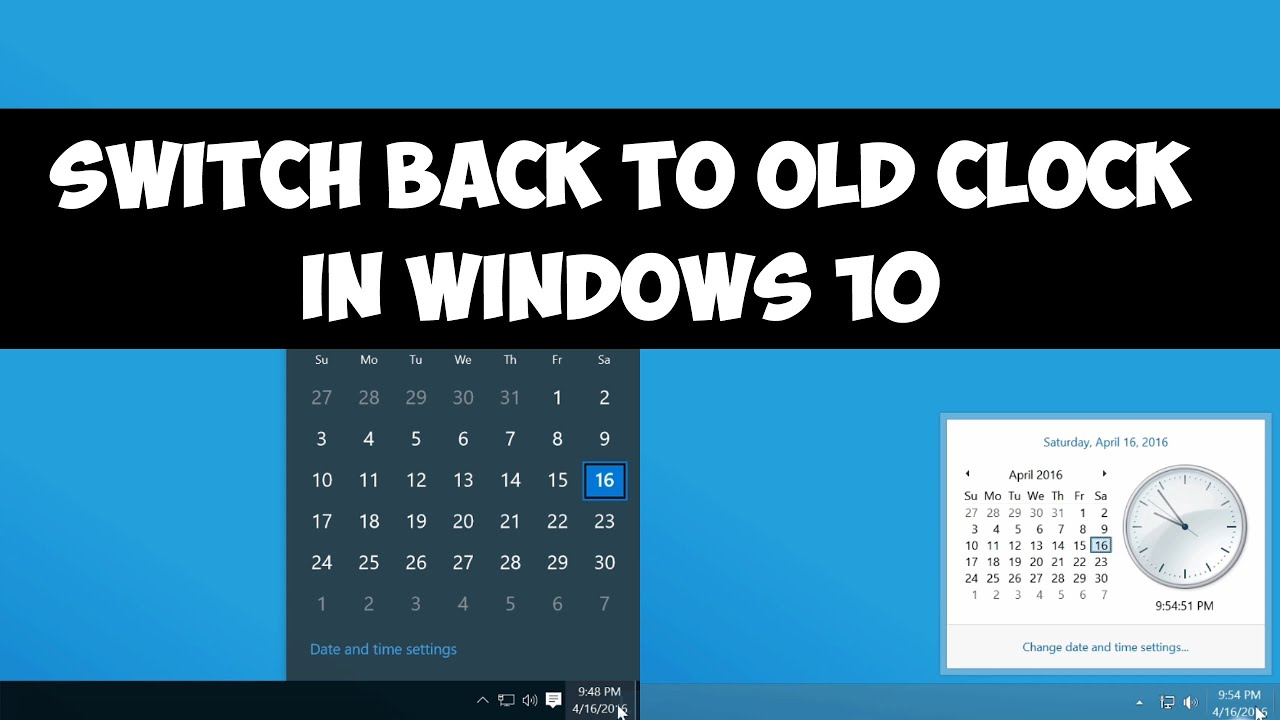 Switch back to the old clock in Windows 10