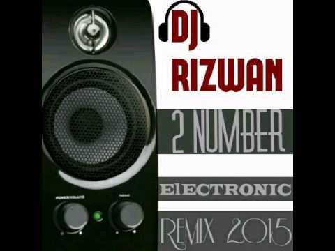 (Bilal Saeed) 2 Number Electronic Remix DJ RIZWAN