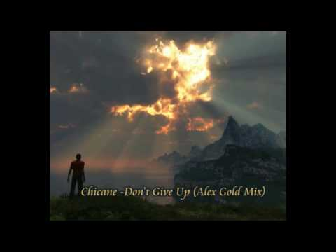 Chicane Feat Bryan Adams- Don't Give Up (Alex Gold Mix)