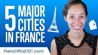 5 Major Cities in France
