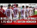 Livestream U17-Halbfinale: 1. FC Köln – FC Bayern München