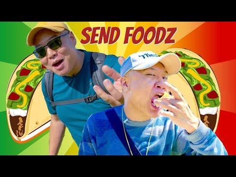 EAT HER TACO - Send Foodz Ep #5