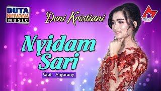 Deni Kristiani - Nyidam Sari [OFFICIAL]