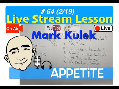 Mark Kulek Live Stream - Appetite and restaurant complaints   | #64 | - ESL