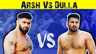 Dulla Bagga Pind Vs Arsh Chohla Sahib New Kabaddi Video 2019