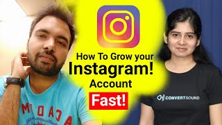 How To Grow Your Instagram Account & Followers Fast By Instagram Marketing Expert- Neha Arora