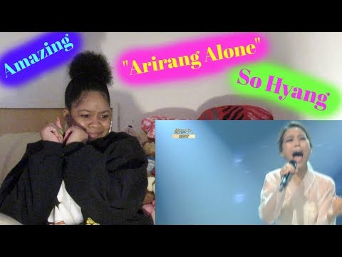 So Hyang -Arirang Alone Reaction Beautiful