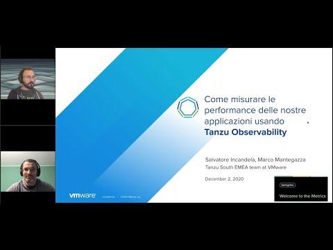 Come misurare le performance delle nostre applicazioni usando Tanzu Observability I VMware Tanzu