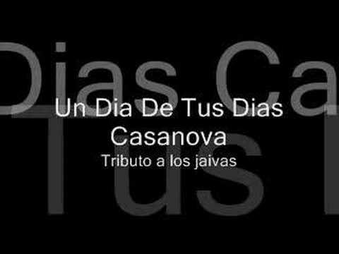 Un Dia De Tus Dias - Casanova - Tributo a los jaivas