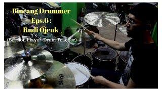 Bincang Drummer Episode 6 : Rudi Ojenk ( Session Player-Drum Teacher-Percussionist)