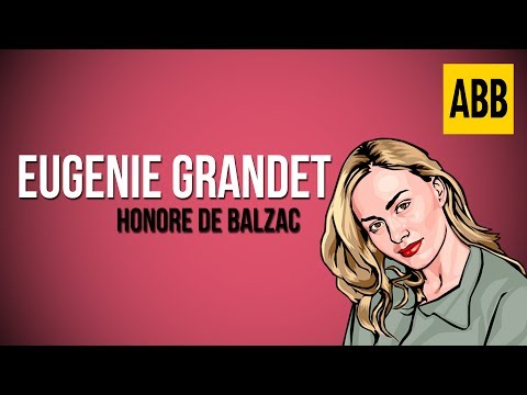 EUGENIE GRANDET: Honore De Balzac - FULL AudioBook