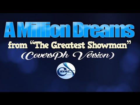 A MILLION DREAMS - (CoversPH KARAOKE VERSION) (from The Greatest Showman)