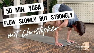 Yoga: Flow Strongly and Slowly | English 50 Min | YLO Christopher