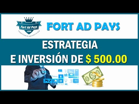 Fort Ad Pays - Estrategia e Inversi�n de $500.00