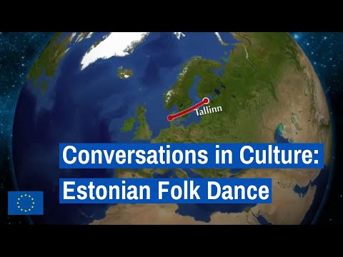 Conversations in Culture: Estonian Folk Dance