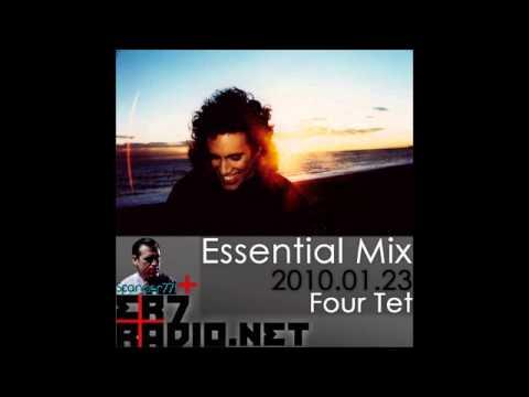 Four Tet - BBC Essential Mix 2010