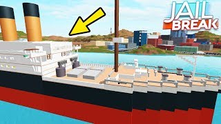 """TITANIC SHIP IN ROBLOX JAIL BREAK"" (Top 10 Roblox Jailbreak Ideas, Things They Should Add)"