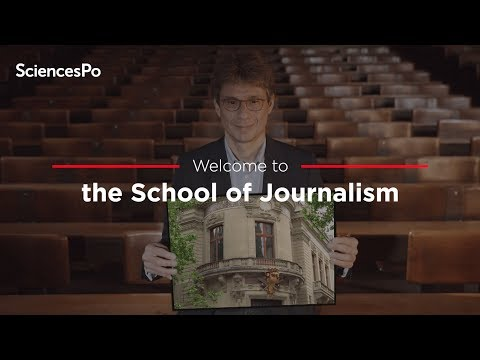 Welcome to the Sciences Po Journalism School