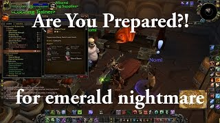 How To Get Prepared For The Emerald Nightmare Raid Tomorrow!