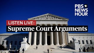 LISTEN LIVE: Supreme Court hears arguments by phone