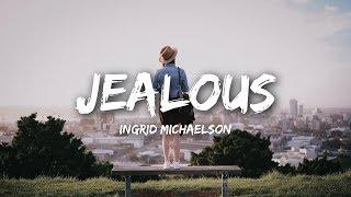 Ingrid Michaelson - Jealous (Lyrics)