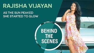 Rajisha Vijayan || Photo Shoot Behind The Scenes Video || FWD Magazine
