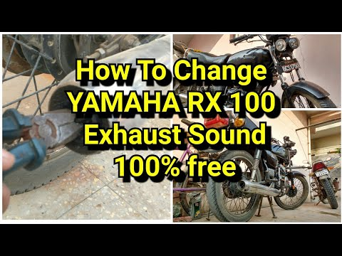 How To Change YAMAHA RX 100 Exhaust Sound 100% free