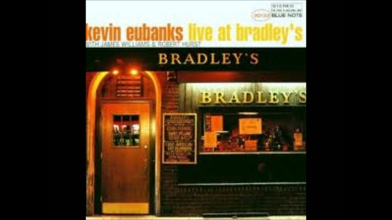 「kevin eubanks live at bradley」の画像検索結果