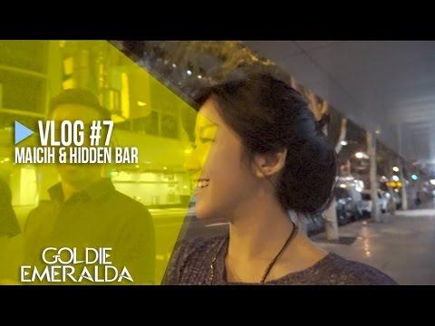 VLOG #7: Maicih & Hidden Bar