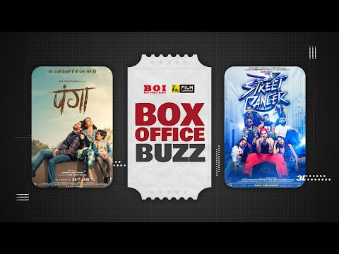 Panga | Street Dancer 3D | FC Box Office Buzz | Box Office India | Film Companion