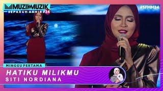 Hatiku Milikmu - Siti Nordiana | #SFMM34