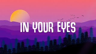The Weeknd - In Your Eyes (Lyrics) ft. Doja Cat