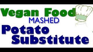 Vegan Potluck Recipe Idea - Creamy Mashed Potato Substitute. Low Carb & Dairy-free