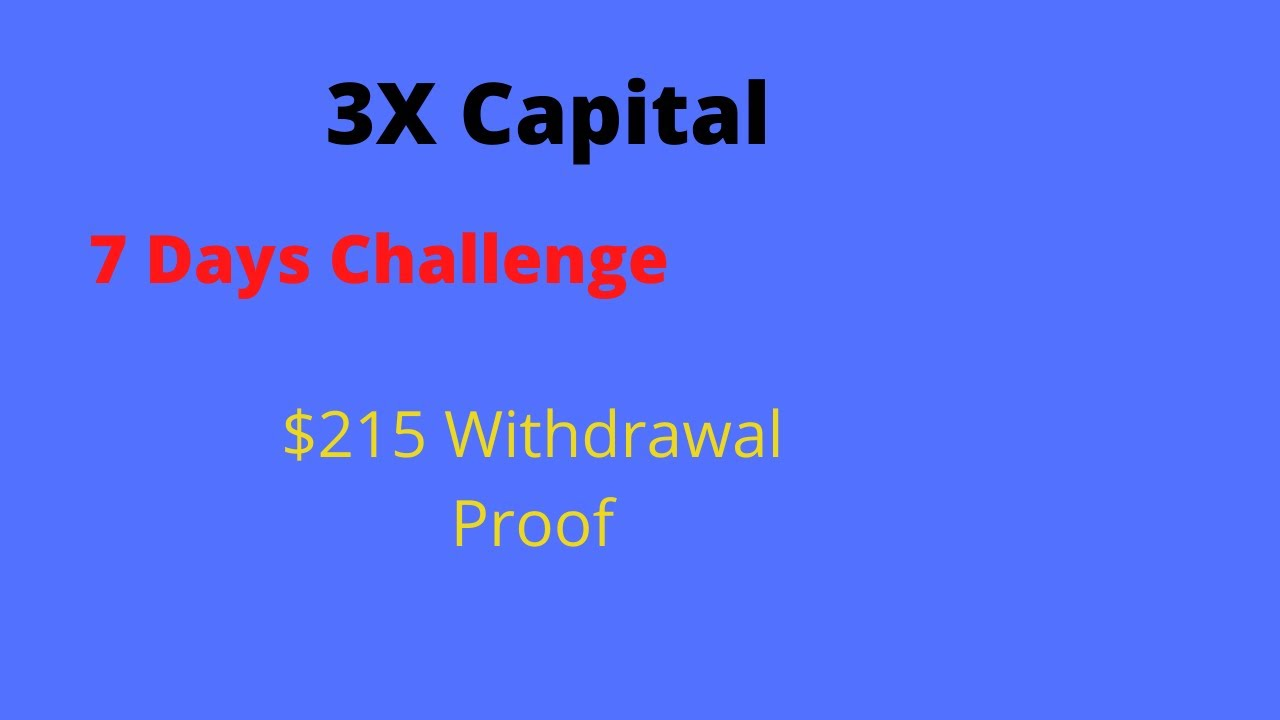 3X Capital - Withdrawal Proof $215 in 14 Days