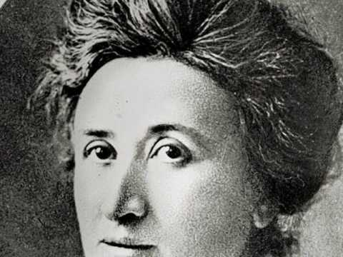 Rosa Luxemburg - then and now