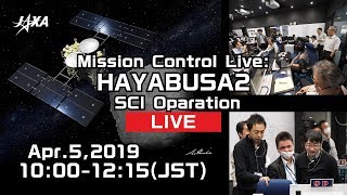 [Mission Control Live] Hayabusa2 SCI Operation thumbnail