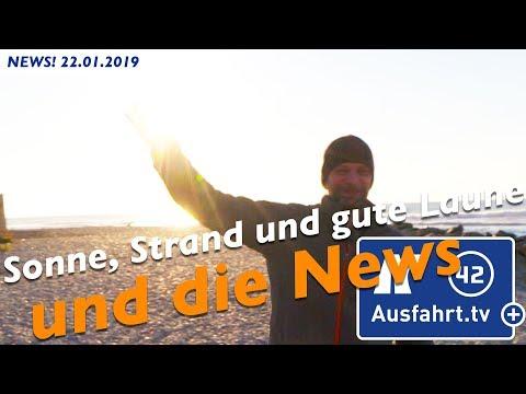 22.01.2019  Ausfahrt tv + NEWS!