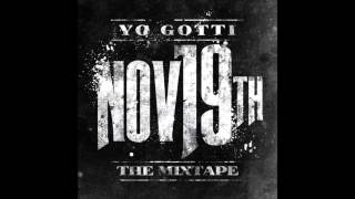 Yo Gotti - Gangstas Dont Talk (Nov 19th Mixtape)