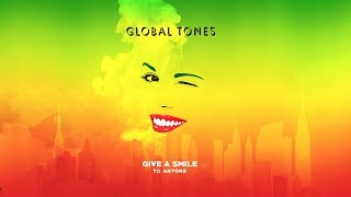 Give a smile to anyone / Global Tones