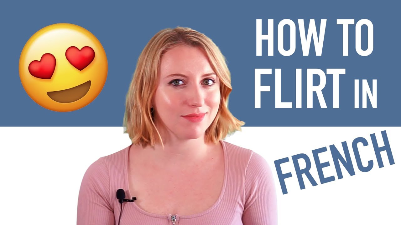 Flirting in French: 25 Head-Turning Phrases You Need To Know