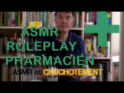 ASMR roleplay Pharmacien