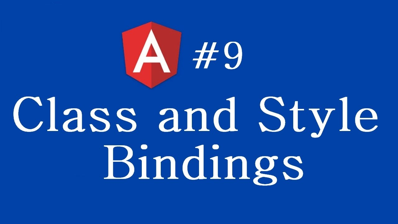 Angular 2 Tutorial - 9 - Class and Style Bindings by Codevolution