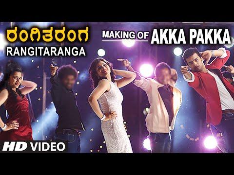 Akka Pakka Song Making || RangiTaranga || Nirup Bhandari, Radhika Chethan
