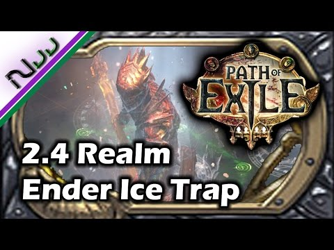 Path of Exile [2.4] Crit Ice Trap Realm Ender Build - Lv 84