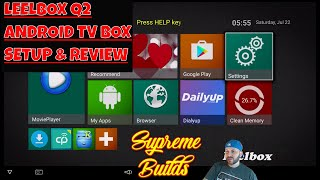 Leelbox Q2 Android Box: Setup & Review (S905X , 2GB RAM , 8GB ROM , Dual Band WiFi , 100M Ethernet)