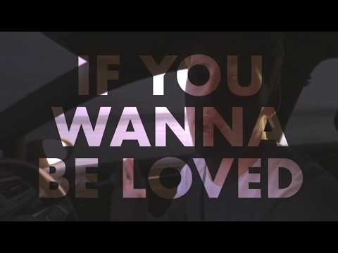 Picture This - If You Wanna Be Loved Lyric