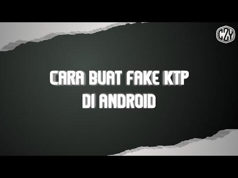 Cara Buat Fake Ktp/Ktp Palsu Di Android