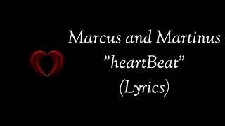 Marcus and Martinus Heartbeat Lyrics