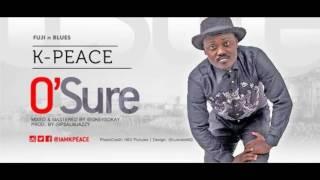 K-peace o sure (Prod Psalm Jazzy)