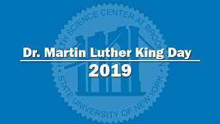 SUNY Downstate Medical Center MLK 2019 Message